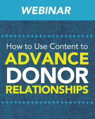 How to Use Content to Advance Donor Relationships